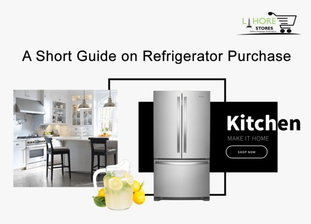 A Short Guide on Refrigerator Purchase